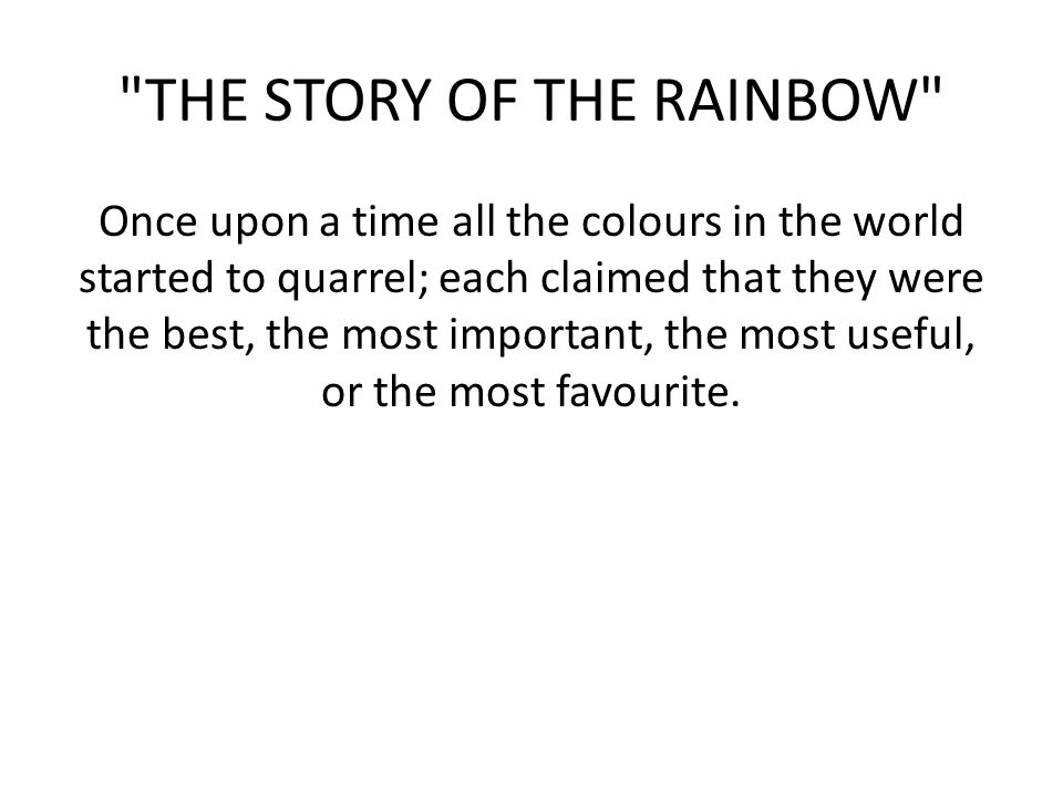 THE STORY OF THE RAINBOW