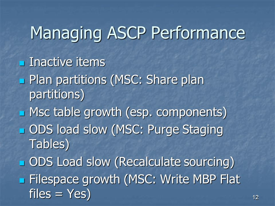 Managing ASCP Performance