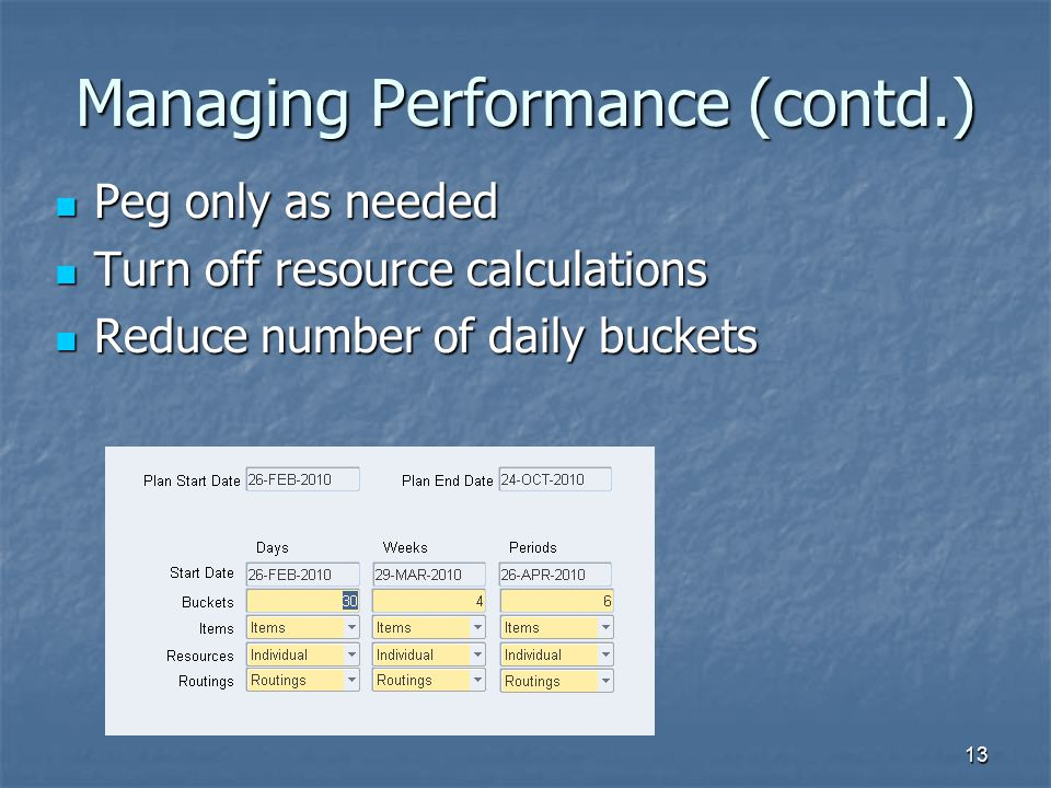 Managing Performance (contd.)