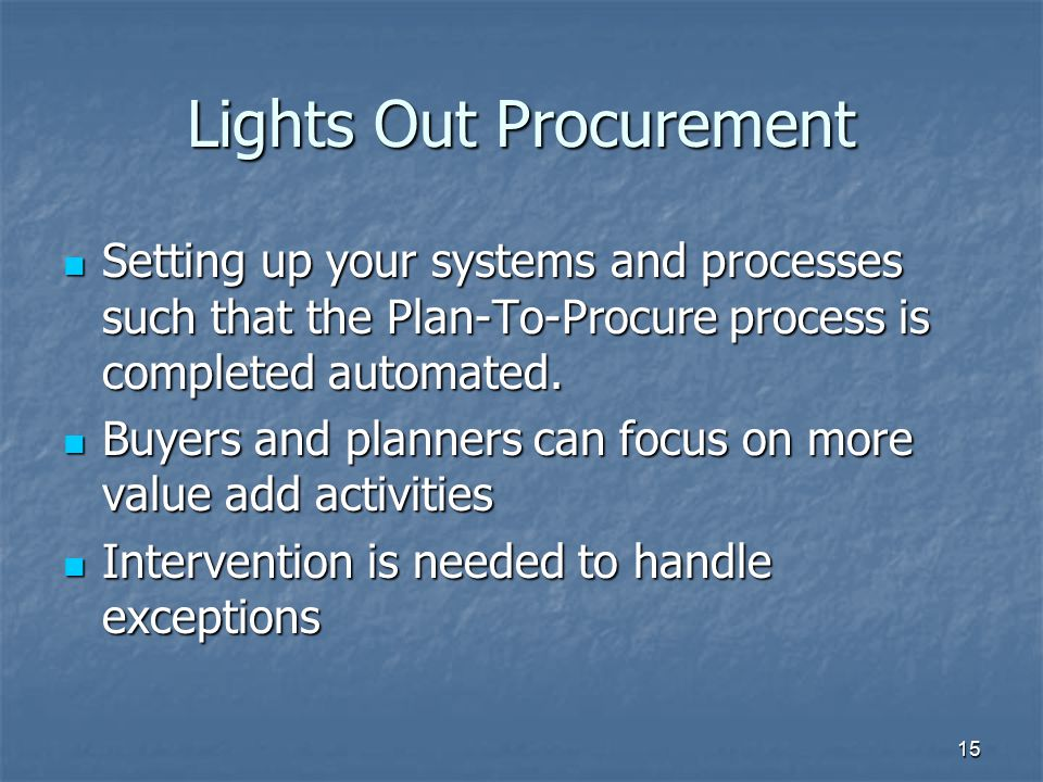 Lights Out Procurement