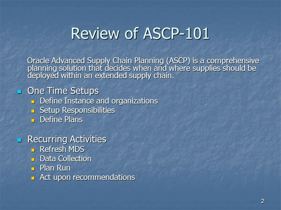 Review of ASCP-101 One Time Setups Recurring Activities