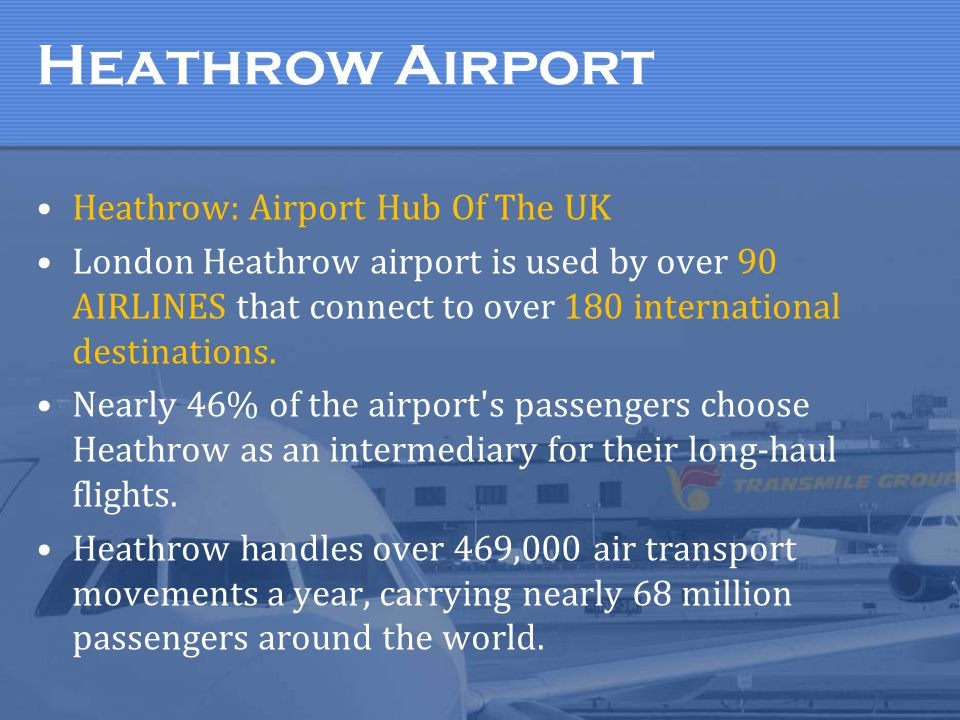 Heathrow Airport Heathrow: Airport Hub Of The UK