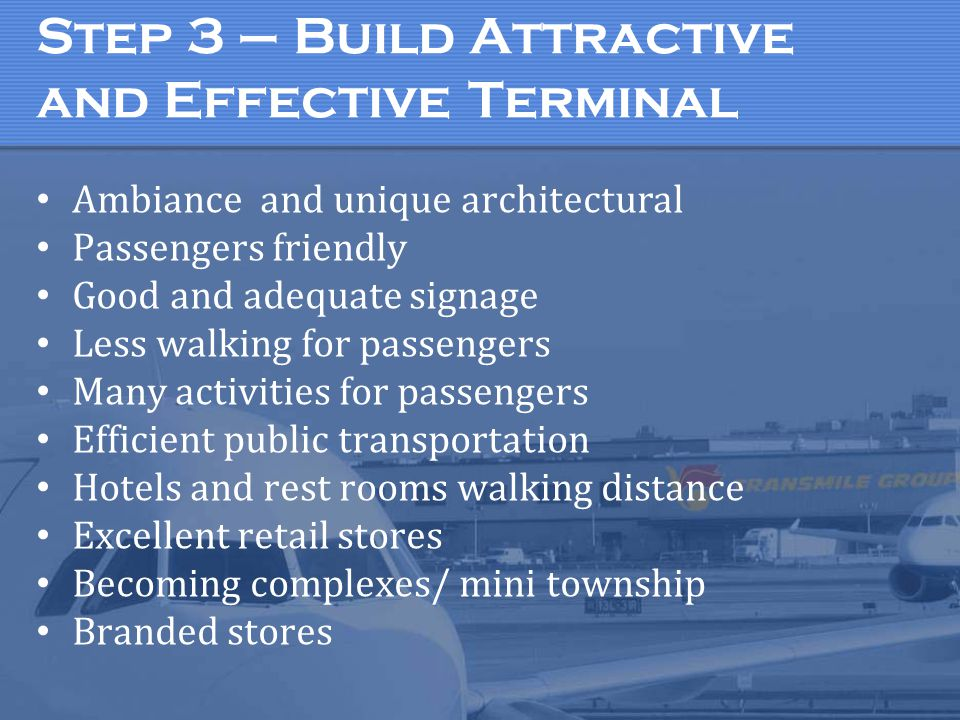 Step 3 – Build Attractive and Effective Terminal