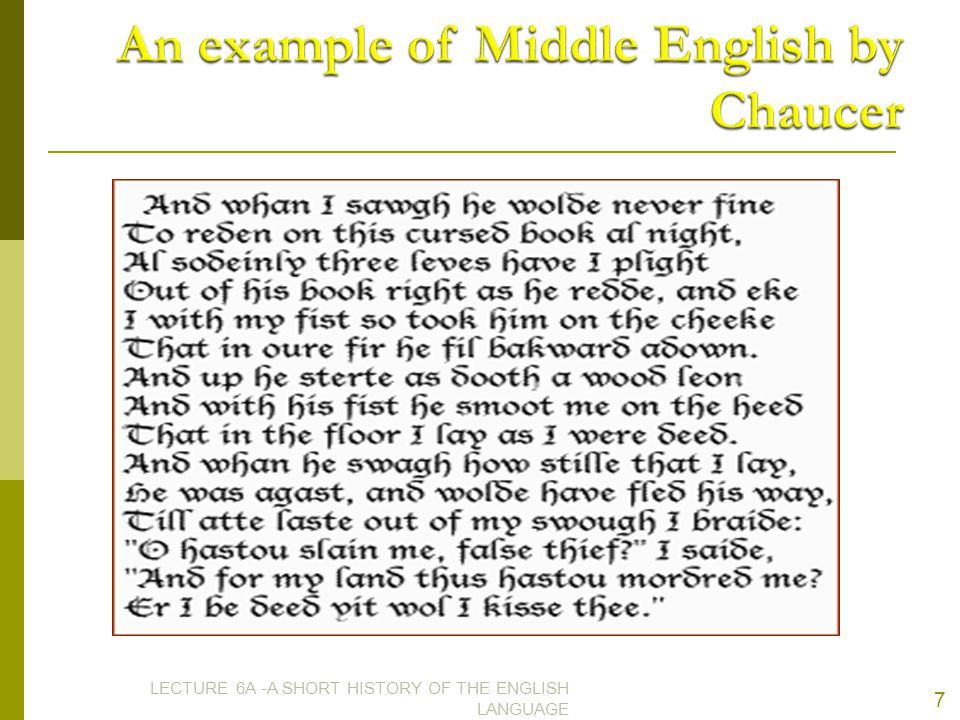 An example of Middle English by Chaucer