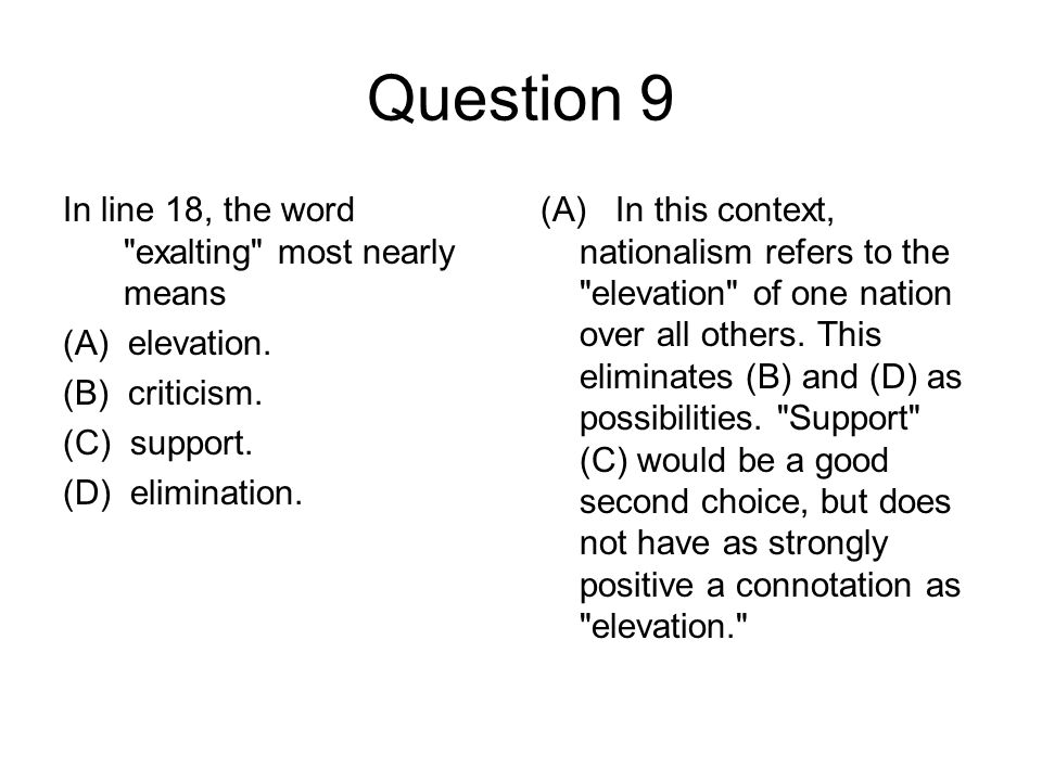 Question 9 In line 18, the word exalting most nearly means