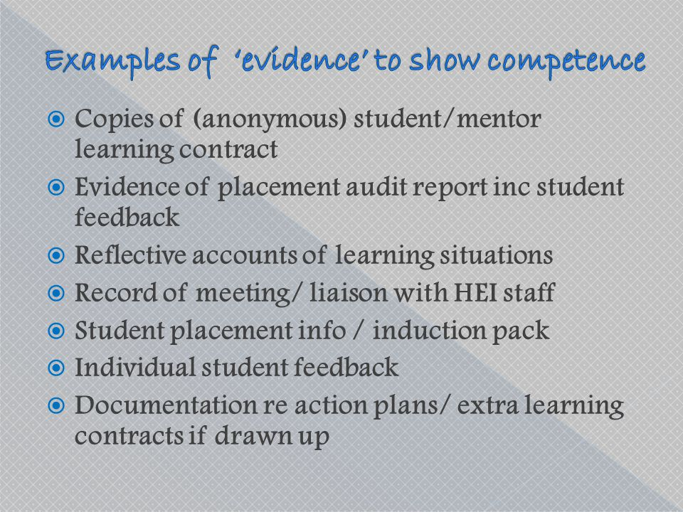 Examples of 'evidence' to show competence