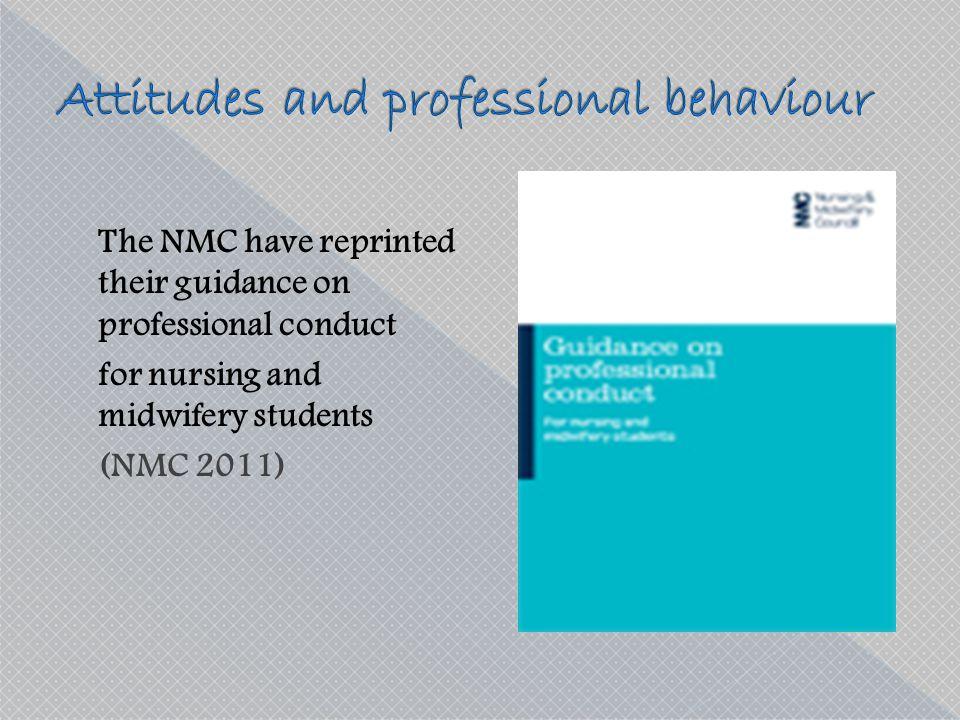 Attitudes and professional behaviour