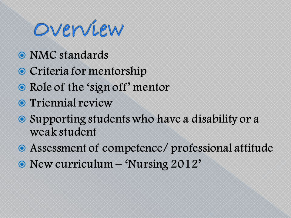 Overview NMC standards Criteria for mentorship