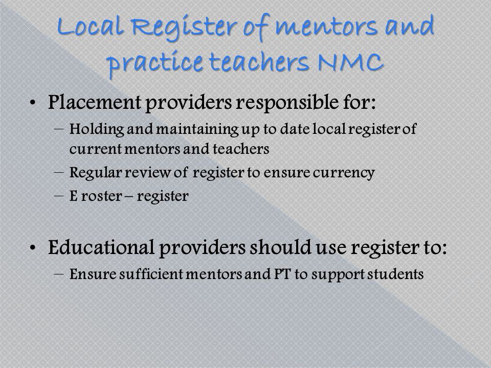 Local Register of mentors and practice teachers NMC