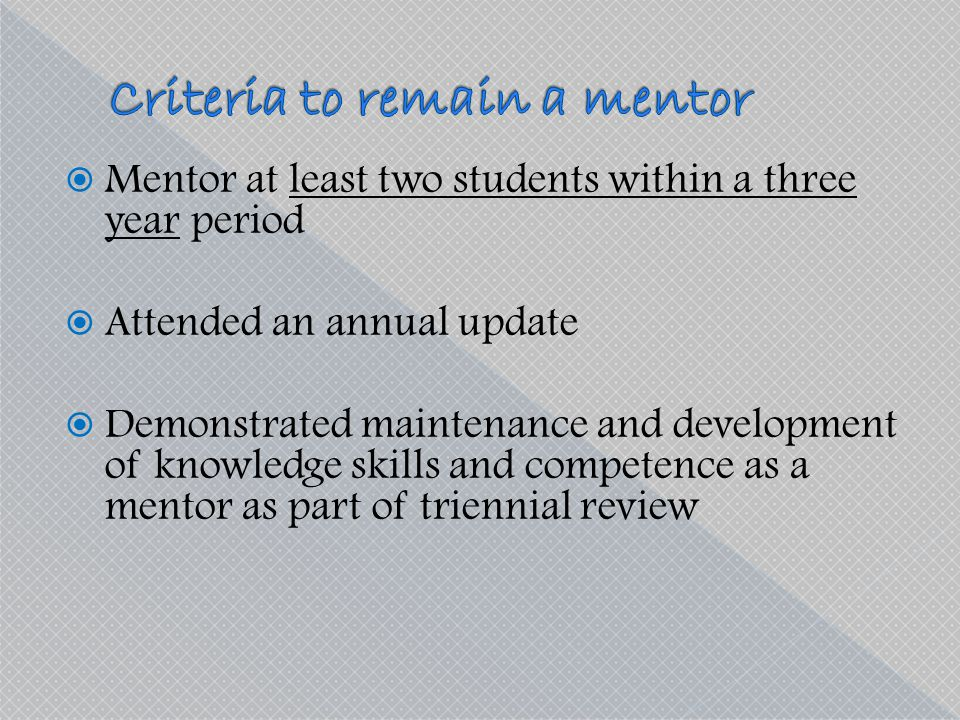 Criteria to remain a mentor
