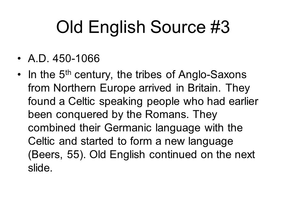 Old English Source #3 A.D. 450-1066