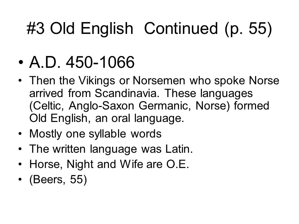 #3 Old English Continued (p. 55)