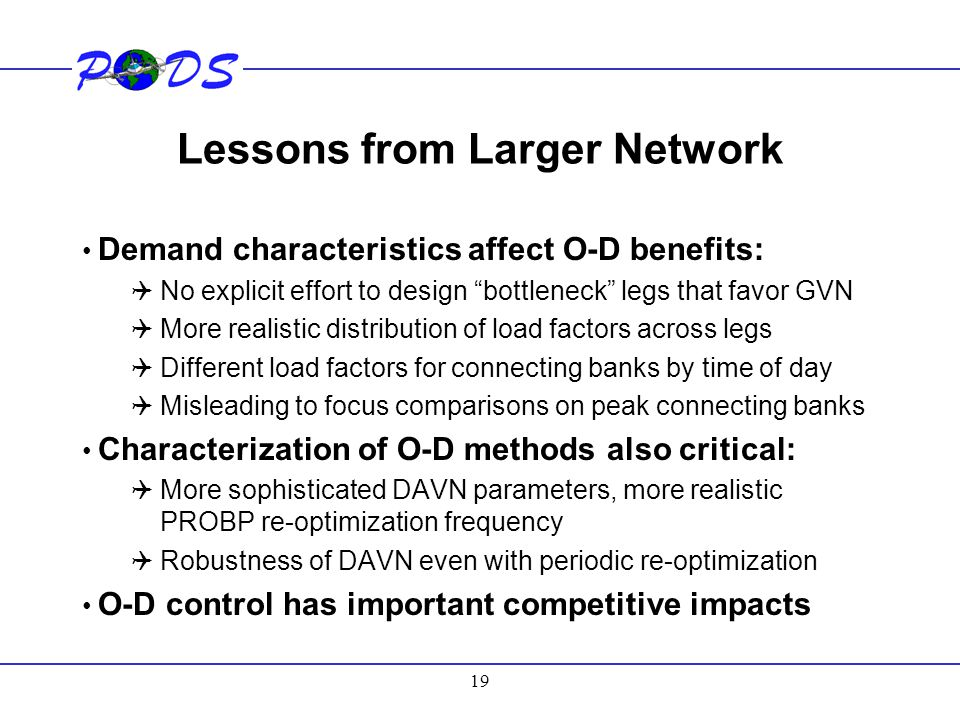 Lessons from Larger Network