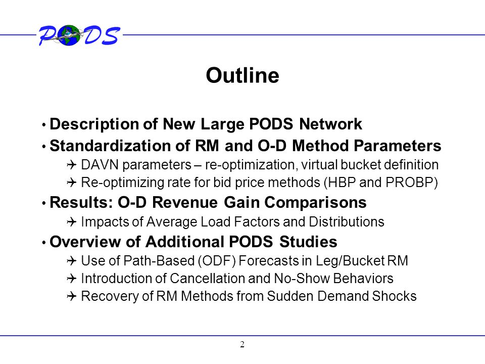 Outline Description of New Large PODS Network