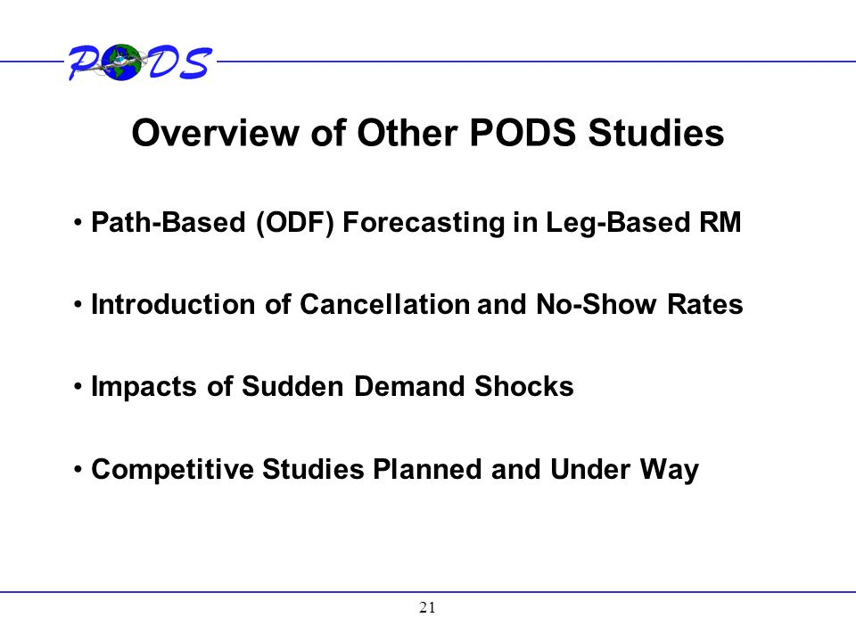 Overview of Other PODS Studies