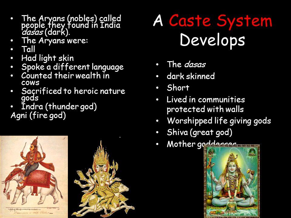 A Caste System Develops