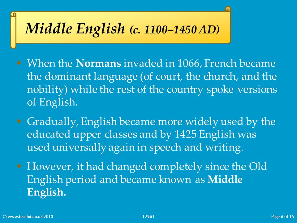 Middle English (c. 1100–1450 AD)