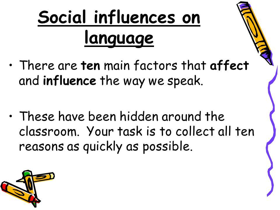 Social influences on language