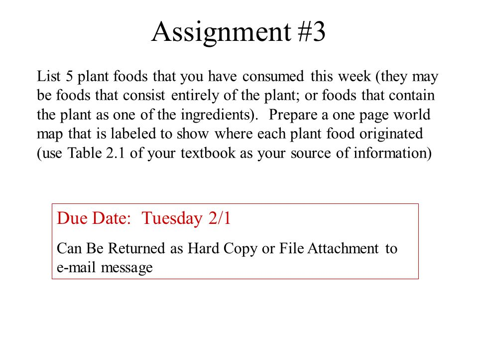 Assignment #3 Due Date: Tuesday 2/1