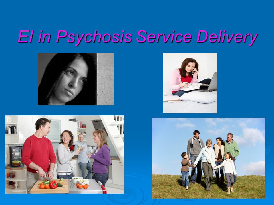 EI in Psychosis Service Delivery