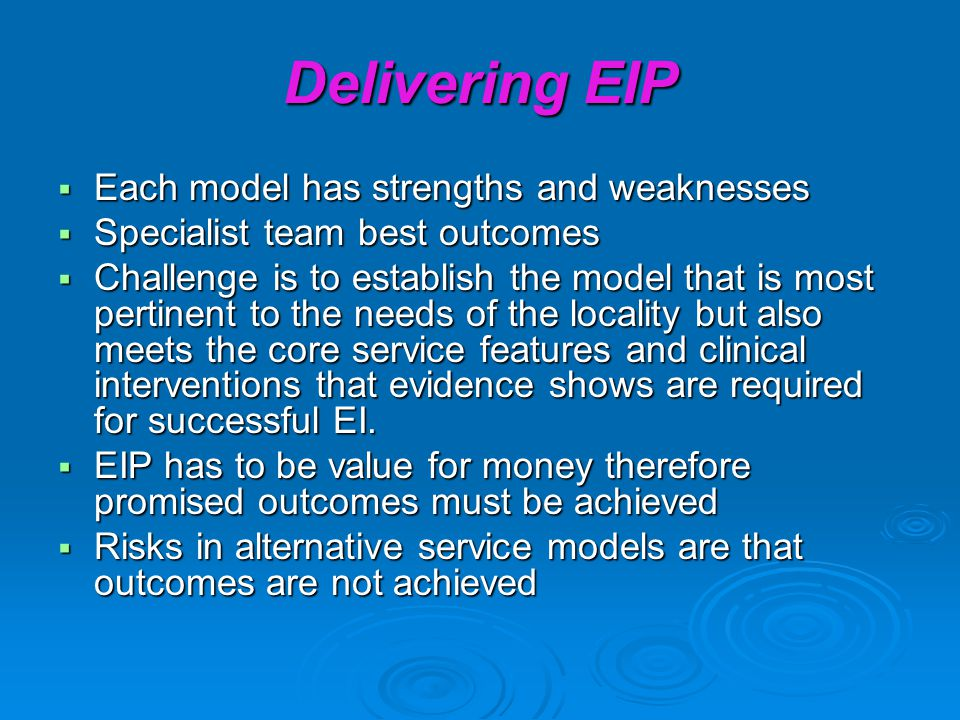 Delivering EIP Each model has strengths and weaknesses