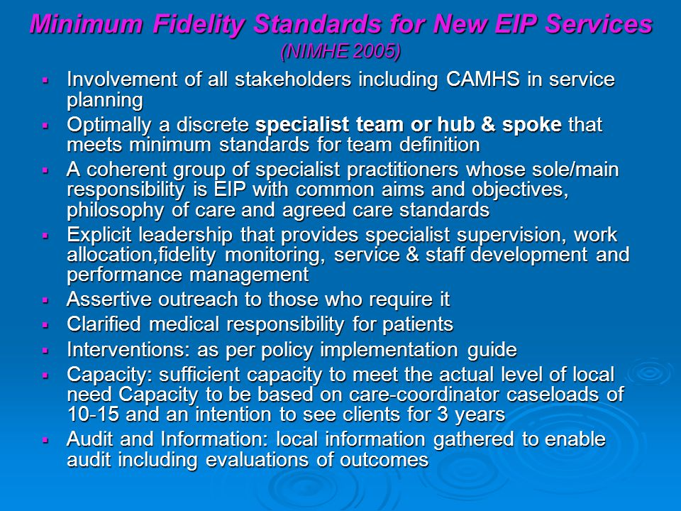 Minimum Fidelity Standards for New EIP Services (NIMHE 2005)