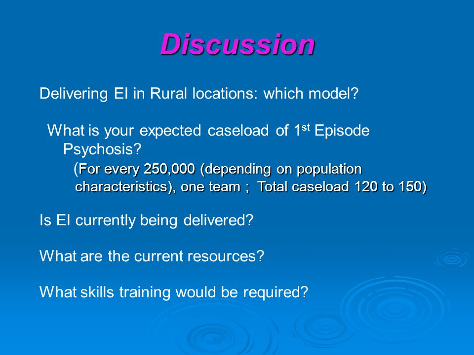 Discussion Delivering EI in Rural locations: which model