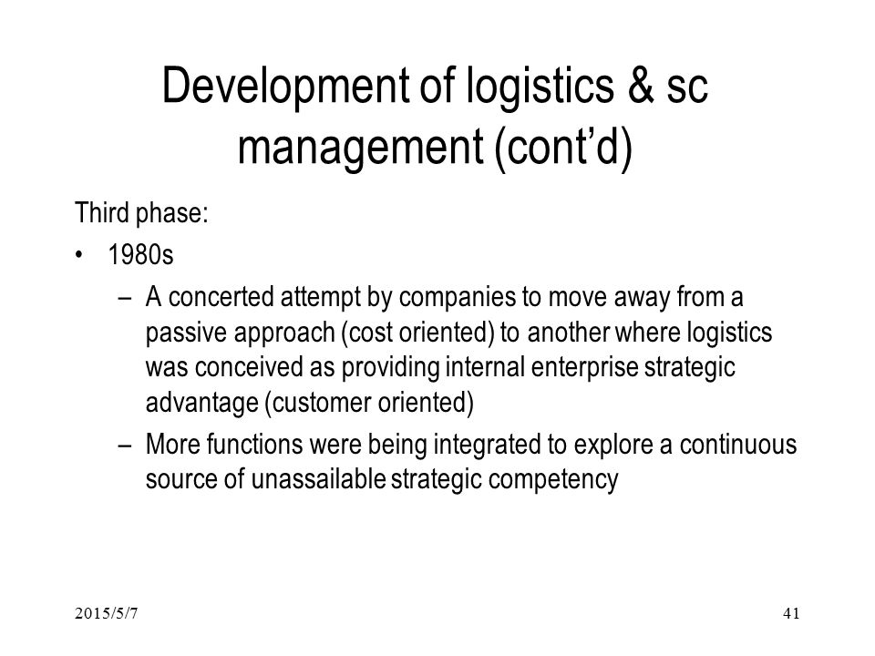 Development of logistics & sc management (cont'd)