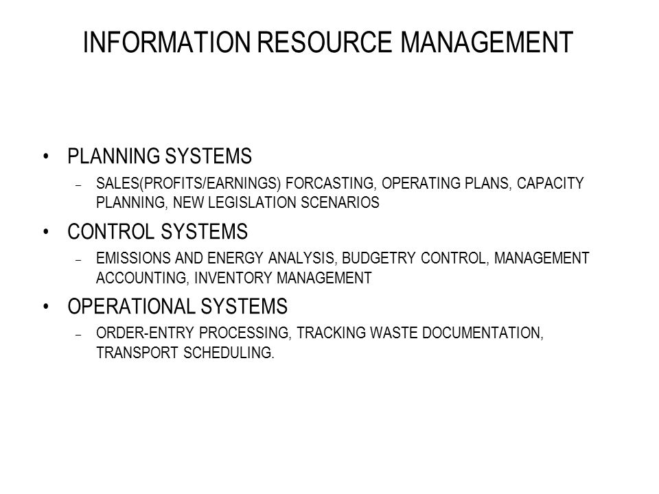 INFORMATION RESOURCE MANAGEMENT