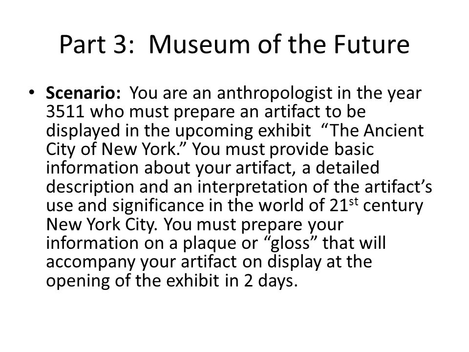 Part 3: Museum of the Future
