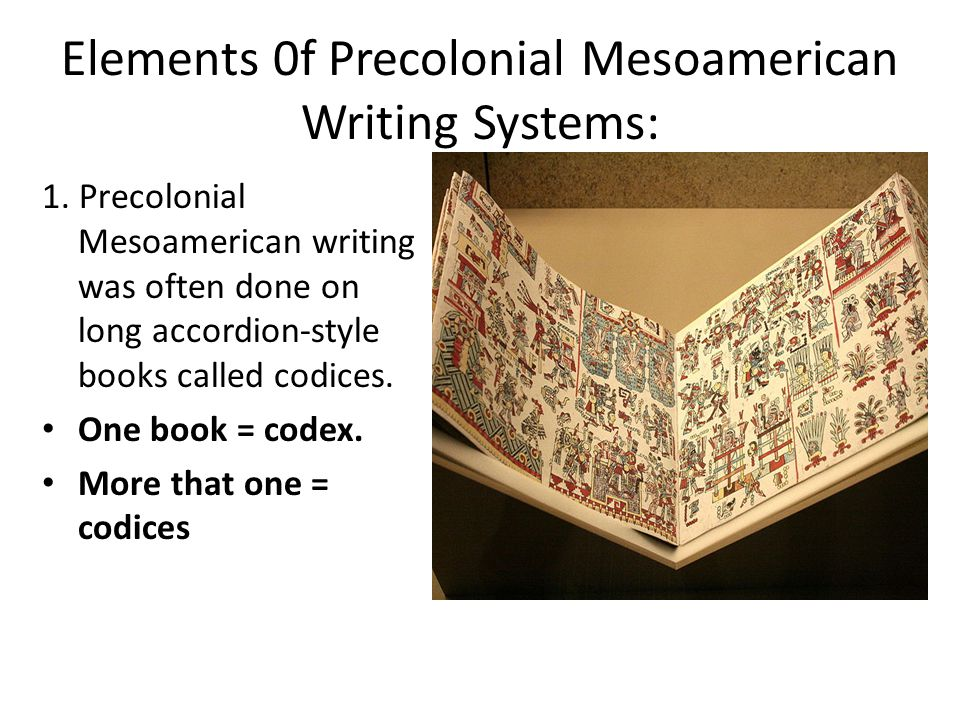 Elements 0f Precolonial Mesoamerican Writing Systems: