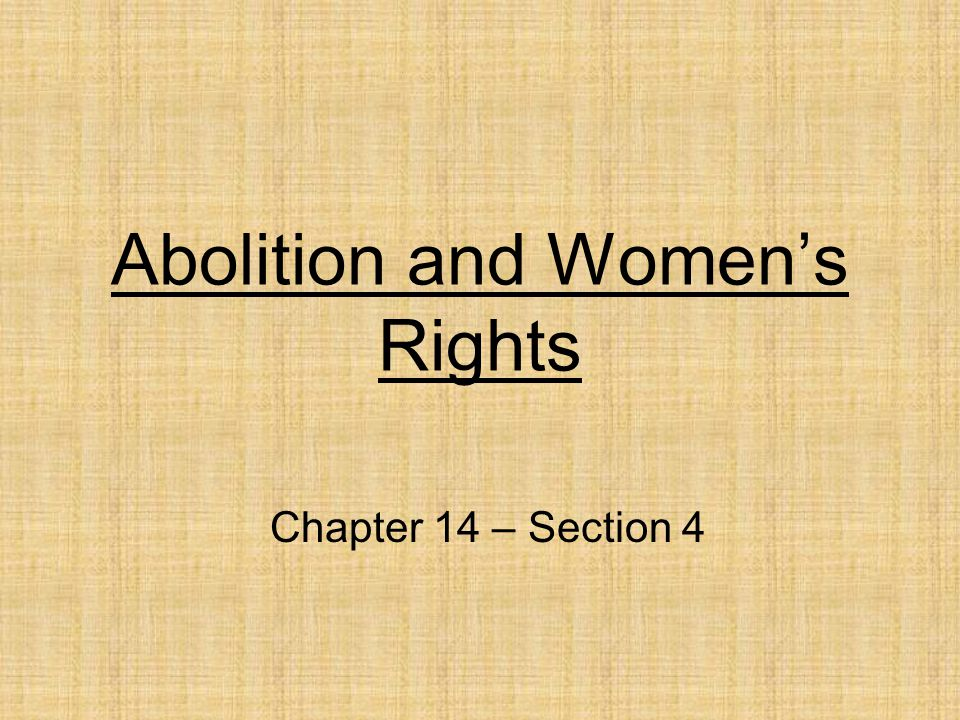 Abolition and Women's Rights