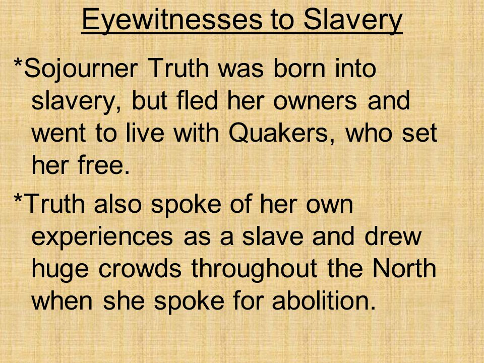 Eyewitnesses to Slavery