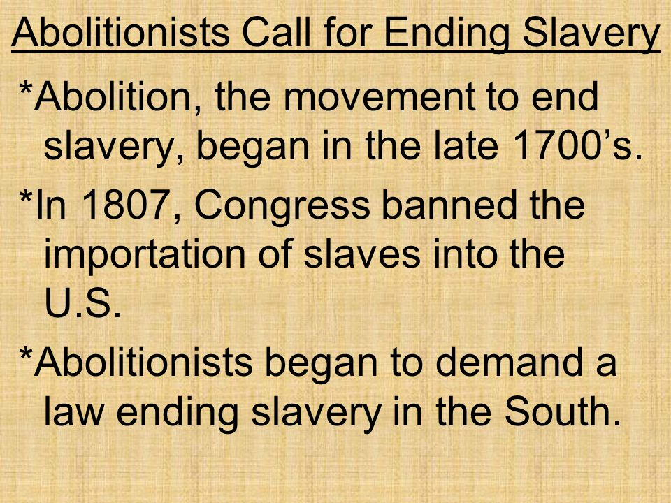 Abolitionists Call for Ending Slavery