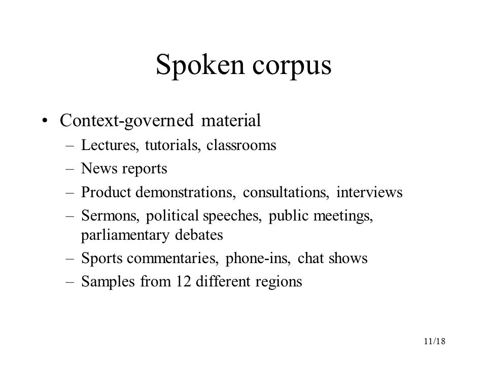 Spoken corpus Context-governed material
