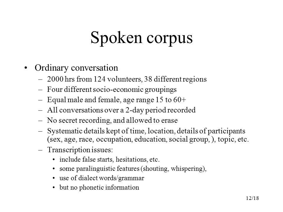 Spoken corpus Ordinary conversation