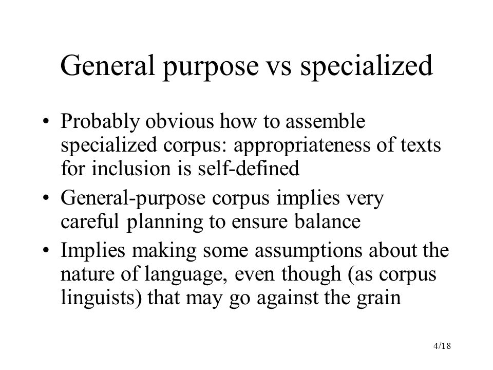 General purpose vs specialized