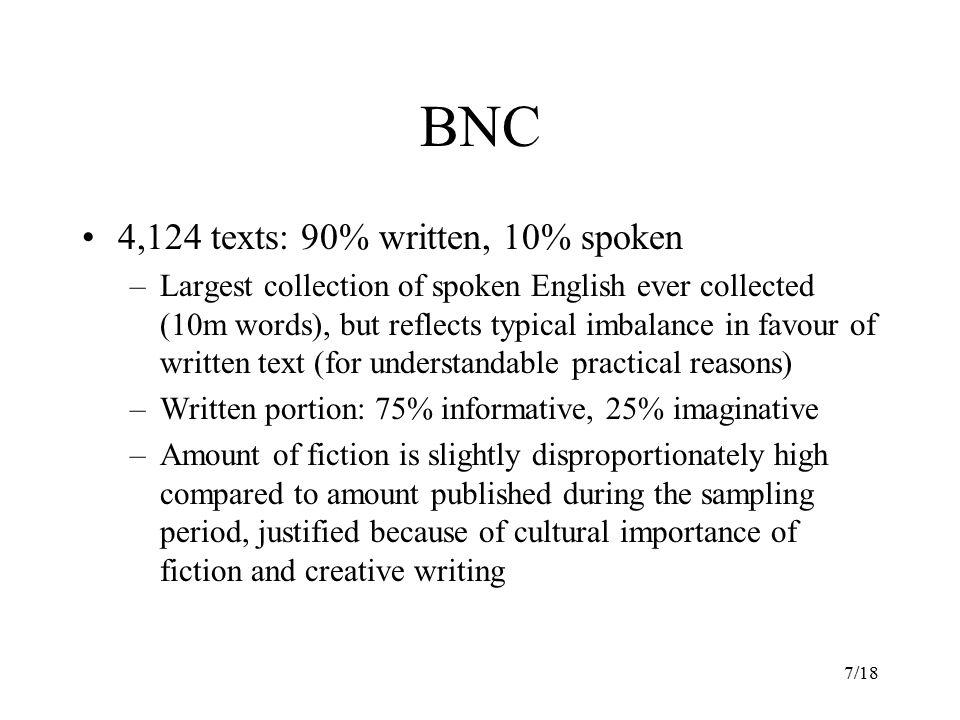 BNC 4,124 texts: 90% written, 10% spoken