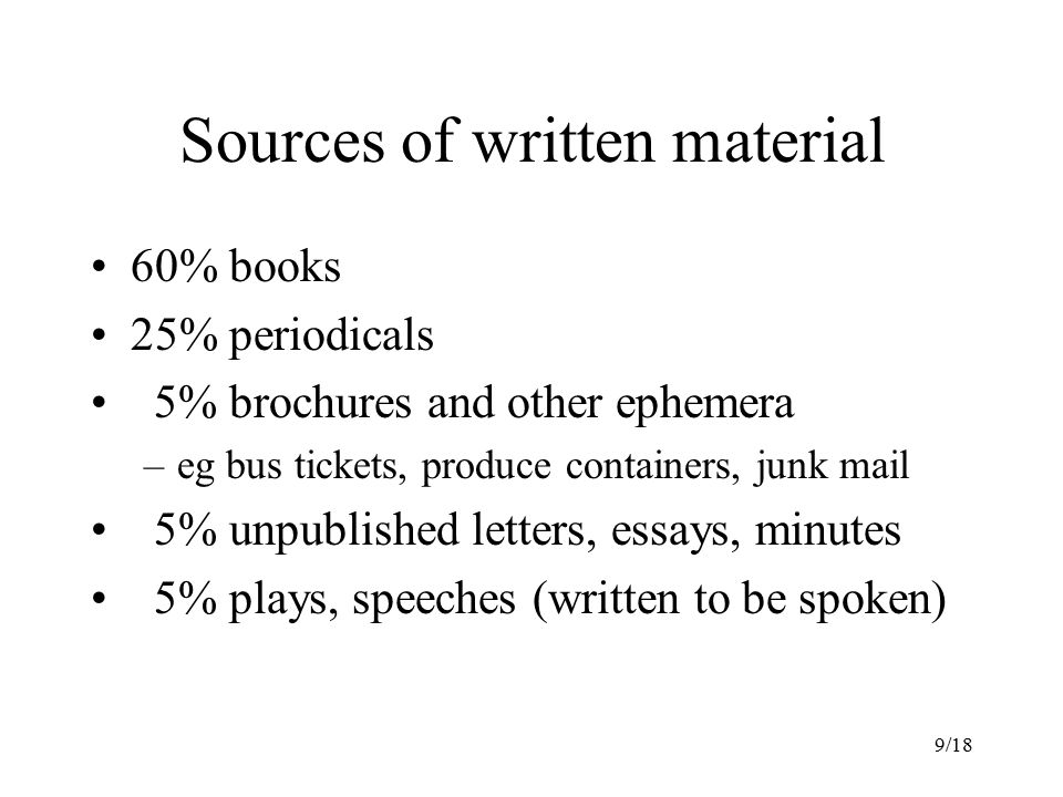 Sources of written material