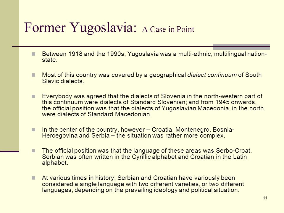 Former Yugoslavia: A Case in Point