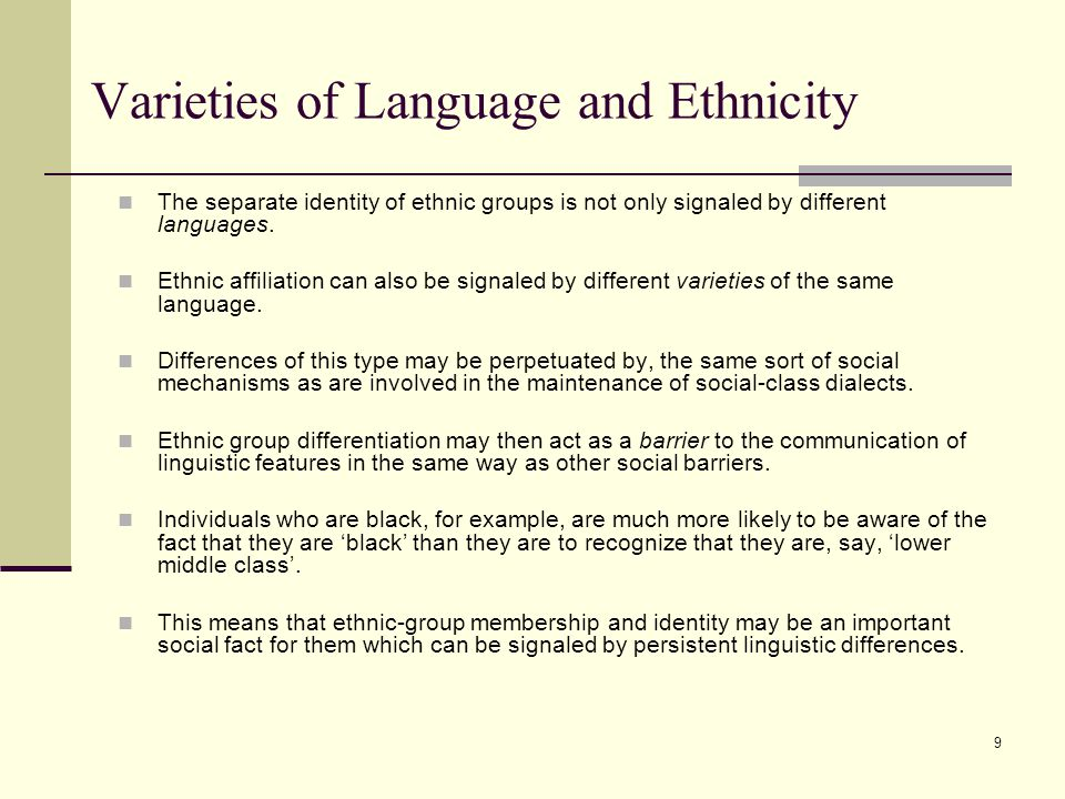 Varieties of Language and Ethnicity
