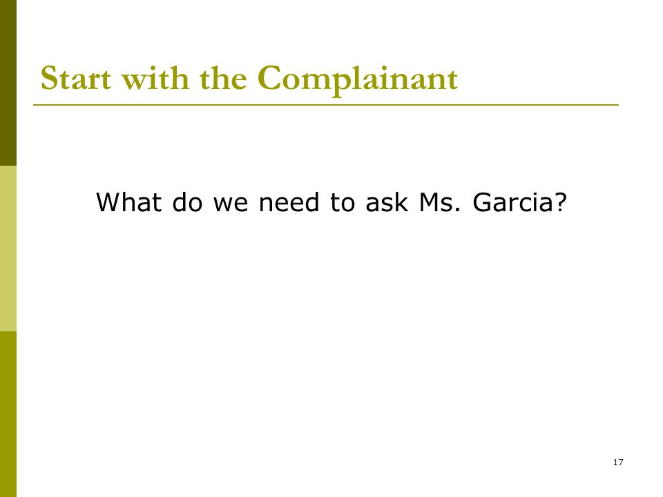 Start with the Complainant