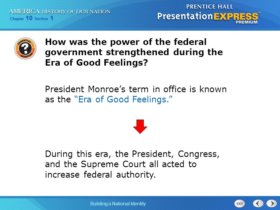 How was the power of the federal government strengthened during the Era of Good Feelings