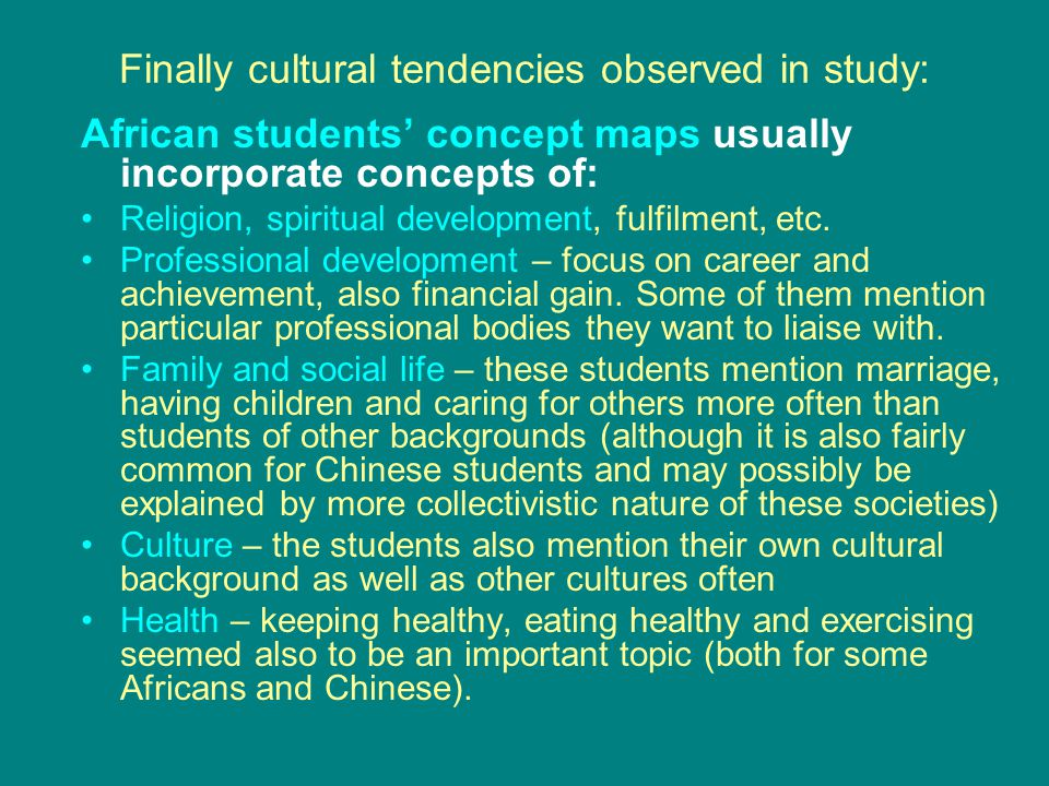 Finally cultural tendencies observed in study: