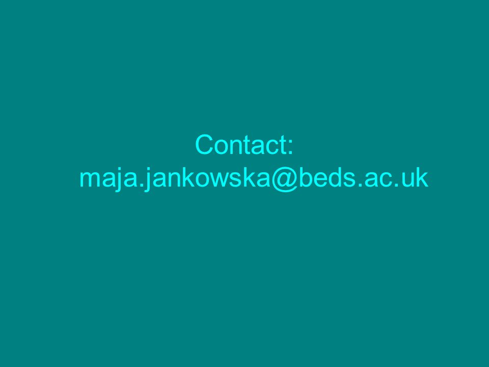 Contact: maja.jankowska@beds.ac.uk