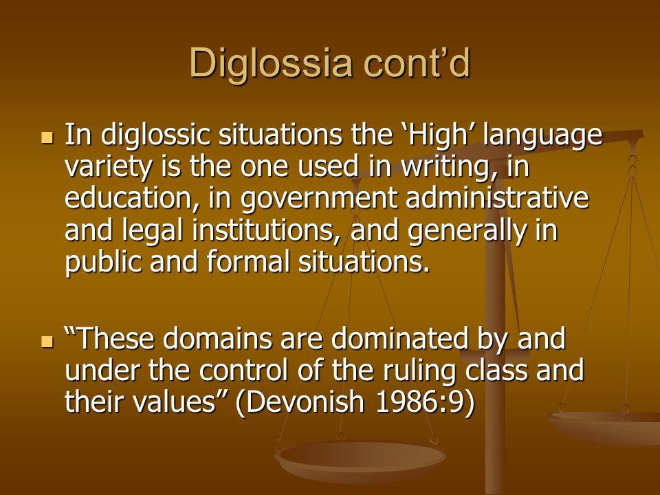 Diglossia cont'd