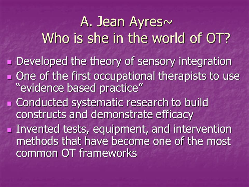 A. Jean Ayres~ Who is she in the world of OT