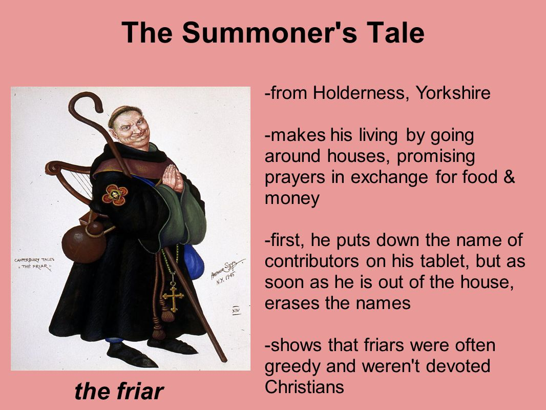 The Summoner s Tale the friar -from Holderness, Yorkshire