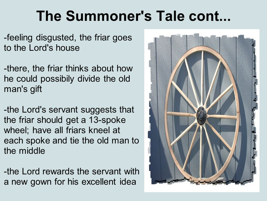 The Summoner s Tale cont...