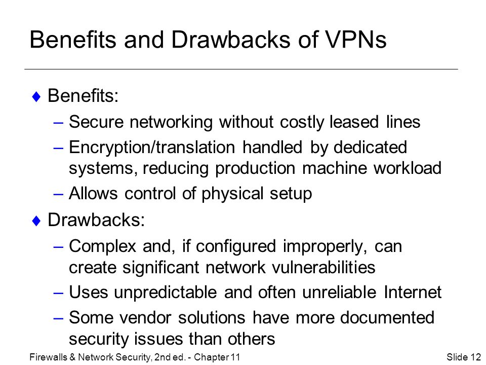 Benefits and Drawbacks of VPNs